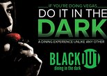 1.5-Hour BLACKOUT: Dining in the Dark Experience in Las Vegas