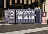 18 Gangster Museum Admission Ticket and Tour