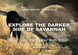 Darker Side of Savannah Haunted Ghost Tour