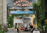 The best of Granville Island walking tour