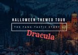 Halloween Themed Tour: The Fang-tastic Story of Dracula