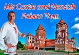Private Tour: Minsk - Nesvizh Palace - Mir Castle. English speaking driver