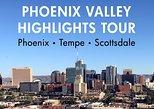 Phoenix Valley Highlights Tour