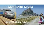 The legendary Mont-Saint-Michel - day trip from Paris by TGV (speed train)