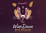 WineDown With Wildlife