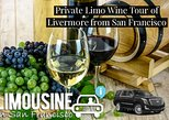 Private Limo Wine Tour of Livermore from San Francisco