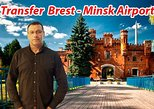 Transfer from Brest to Minsk Airport (MSQ) or Minsk city (any address)