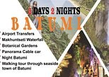 3 days 2 nights in Batumi, Tour and Hotel