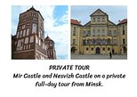 Mir Castle and Nesvizh Castle on a private full-day tour from Minsk