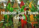 Historic Surf Town Loop