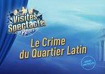 Le Crime du Quartier Latin