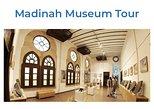 Madinah Museum Tour