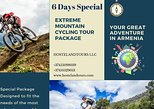 6 Day Special, Extreme Mountain Cycling Tour Package.
