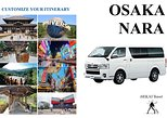 OSAKA & NARA by Minivan Toyota Hiace 2019 Customize Your Itinerary