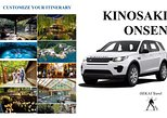 KINOSAKI ONSEN by Land Rover Discovery Sport 2018 Customize Your Itinerary