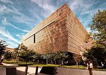 National Museum of African American History and Culture with Washington DC Tour