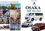 Half Day OSAKA Custom Tour by Private Car and Driver