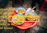 >DISCOVER WHAT HANOI STREET FOOD IS ALL ABOUT!!