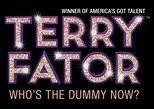 Terry Fator: Who's the Dummy Now at New York New York Hotel and Casino