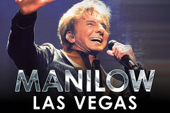 MANILOW: Las Vegas The Hits Come Home at the Westgate Las Vegas Resort and Casino