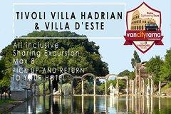 All inclusive Tivoli Villa Hadrian & Villa d'Este
