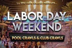 Las Vegas Labor Day Weekend - Club crawls & Pool crawls