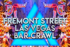 Fremont Street Las Vegas Crawl