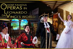 Opera Experience - The Most Famous Operas in Leonardo Da Vinci's World