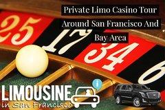 Private Limo Casino Tour Around San Francisco And Bay Area