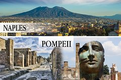 Naples and Pompeii Private Day Tour from Rome