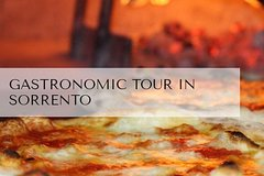 Gastronomic Tour In Sorrento