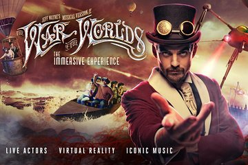 Jeff Wayne's The War of The Worlds: The Immersive Experience Ticket