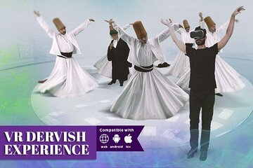 VR Dervish Experience