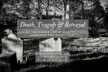 Death, Tragedy & Betrayal (Clifton St Graveyard Tour) Ticket
