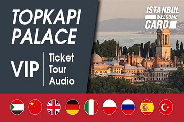 Istanbul: Topkapi Palace VIP Tickets, Highlights Tour and Audio Guide App