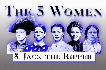 The 5 Women & Jack the Ripper : Online