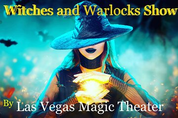 Witches and Warlock Magic Halloween Show at Las Vegas Magic Theater