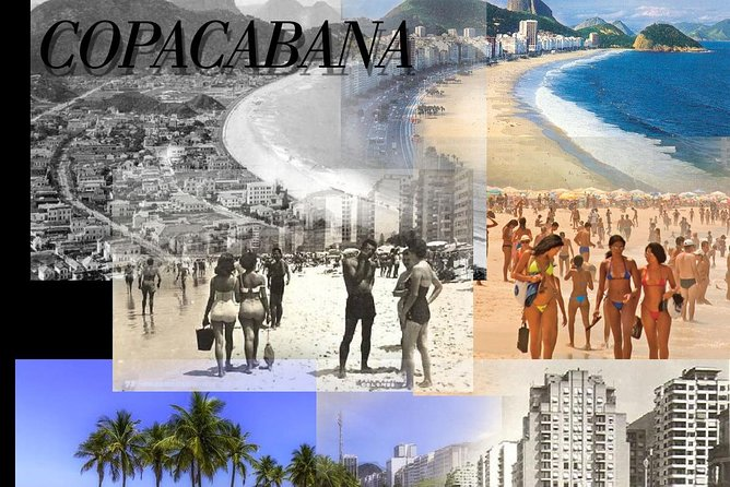 Copacabana, Yesterday and Today