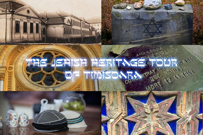 The Jewish Heritage Tour of Timisoara