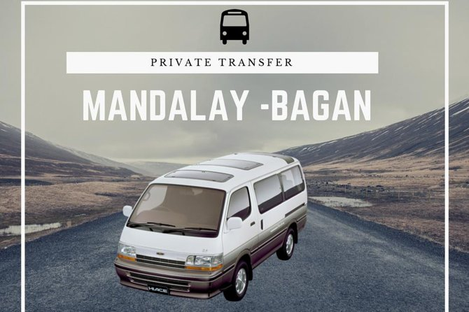 Private Transfer: Mandalay to Bagan