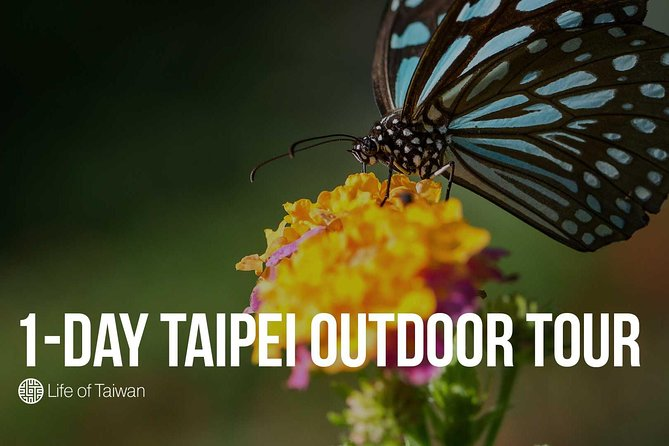 1-Day Private Outdoor Tour of Taipei