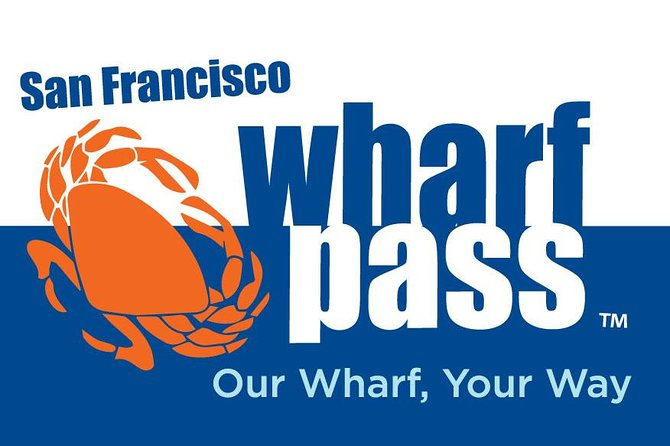 San Francisco Fisherman's Wharf Pass