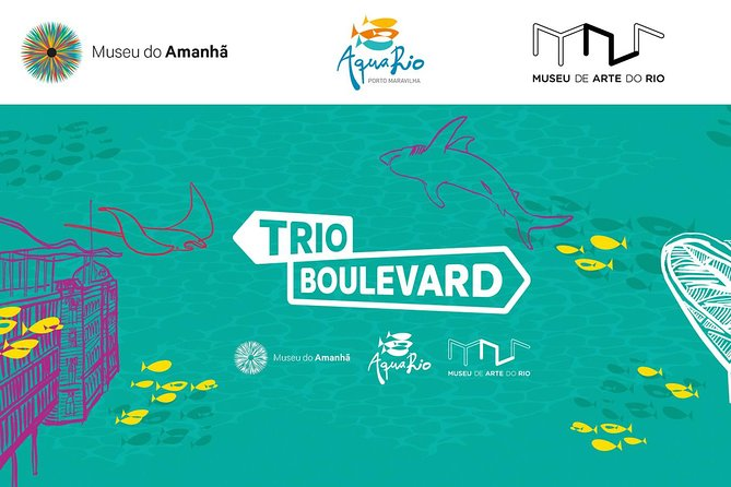 Trio Boulevard : Special Combo Museum of Tomorrow - AquaRio - Art Museum of RIO