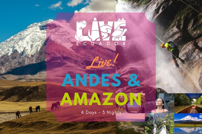 Private Tour from Quito, 4-Days Andes & Amazon Expedition