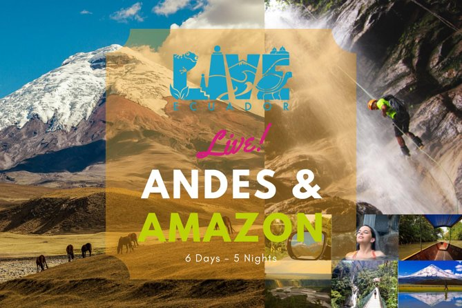 Explore the Ecuadorian Andes & Amazon in 6 Days | From Quito