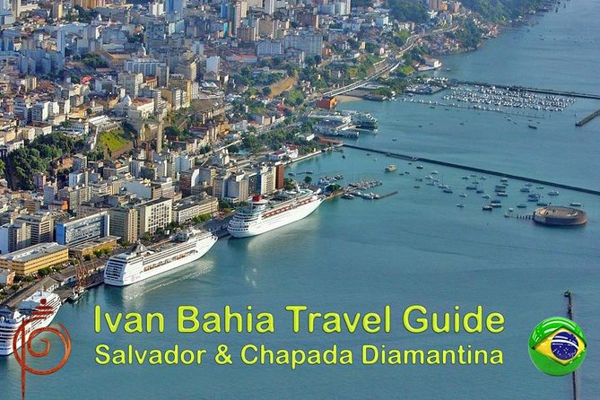 Salvador da Bahia, for Cruise Ship Travelers - cultural and historic discovery