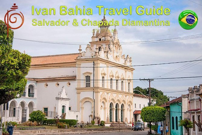 Recôncavo Baiano, Cachoeira, inclusive boat-trip and lunch with Ivan Bahia Guide