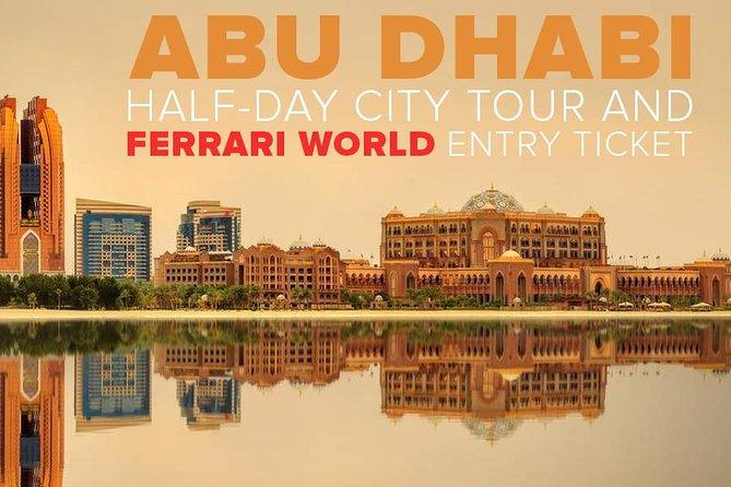 Abu Dhabi City Tour + Ferrari World Tour