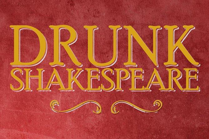 Drunk Shakespeare Ticket