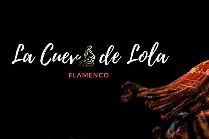 La Cueva de Lola Flamenco Show Admission Ticket